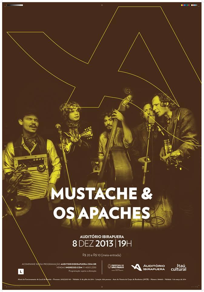 MUSTACHE E OS APACHES NO IBIRA