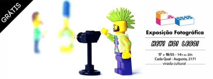 Exposição fotográfica de Fabricio Dolci - Hey! Ho! Lego! /// Virada Cultural